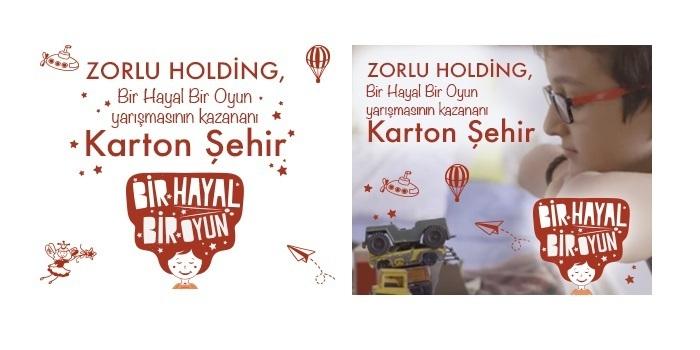 """Zorlu Holding, Bir Hayal Bir Oyun yarışmasının kazananı """"Karton Şehir"""" oldu"""