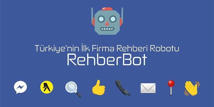 """Türkiye'nin ilk firma rehberi robotu """"RehberBot"""" yayında"""