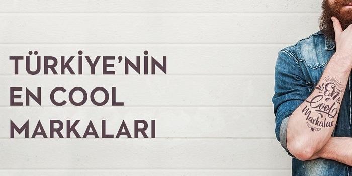 """İşte """"Türkiye'nin En Cool Markaları"""""""