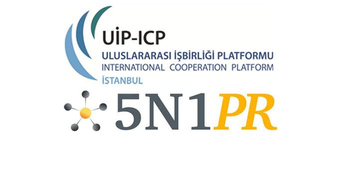 5N1PR UİP'in İletişim ajansı oldu