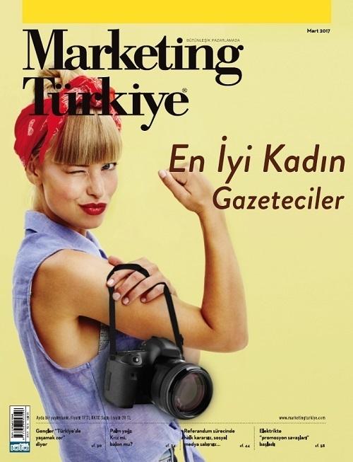 """""""Türkiye'nin en iyi kadın gazetecileri"""" Marketing Türkiye Mart sayısında"""