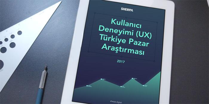 SHERPA, UX Türkiye Pazar Araştırması'nı tamamladı