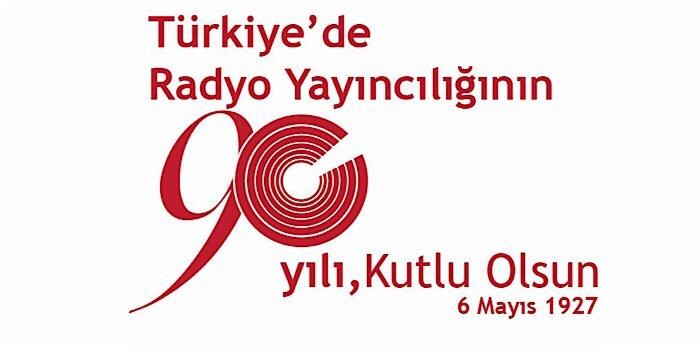 Türkiye'de radyo yayıncılığı 90 yaşına girdi