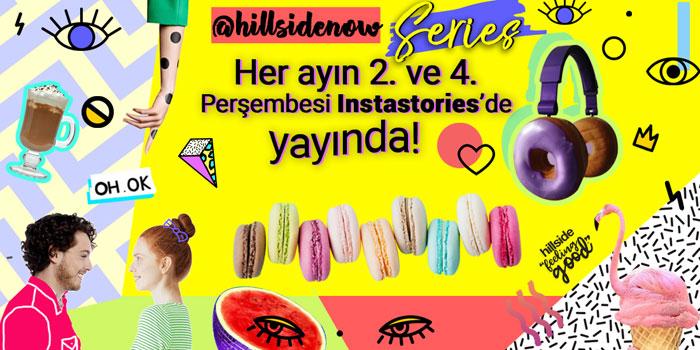 """""""HillsideNow! Series"""" yayında"""