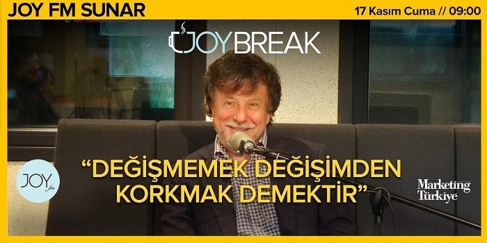 Joy Break'te Günseli Özen'in bu haftaki konuğu Eczacıbaşı Yönetim Kurulu Başkan Yardımcısı Faruk Eczacıbaşı olacak…