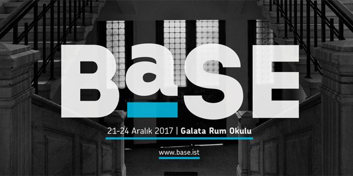 Türkiye'nin yeni sanat buluşması BASE 21-24 Aralık'ta Galata Rum Okulu'nda!