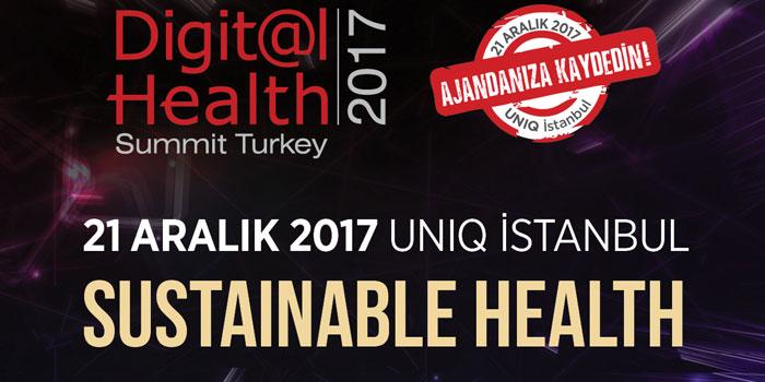 Dijital Sağlık Zirvesi 2017 katılımcılarıyla buluşmaya hazır!