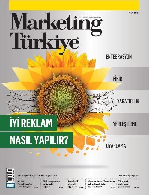 İyi reklam nasıl yapılır? Marketing Türkiye Mart sayısında...
