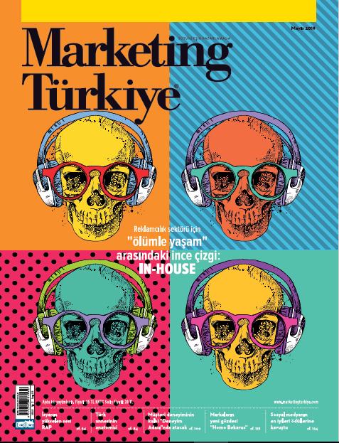 """Reklamcılık sektörü için """"ölümle yaşam"""" arasındaki ince çizgi: In-house... Marketing Türkiye Mayıs sayısında!"""