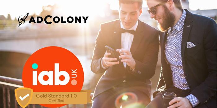 AdColony, Gold Standard 1.0 sertifikasyonunu kazandı