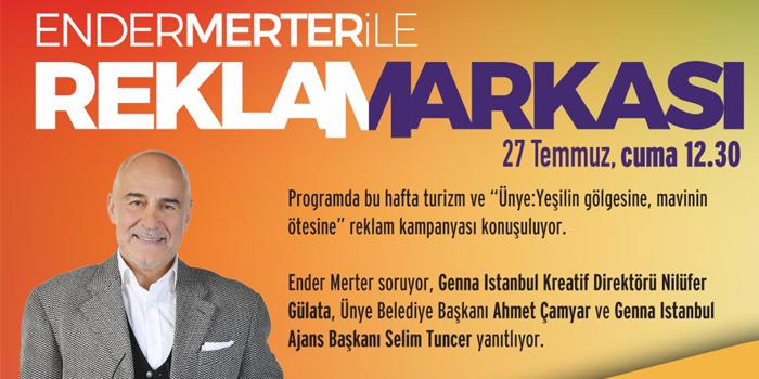 Ender Merter ile Reklamarkası'nın bu haftaki konukları: Nilüfer Gülata, Ahmet Çamyar ve Selim Tuncer