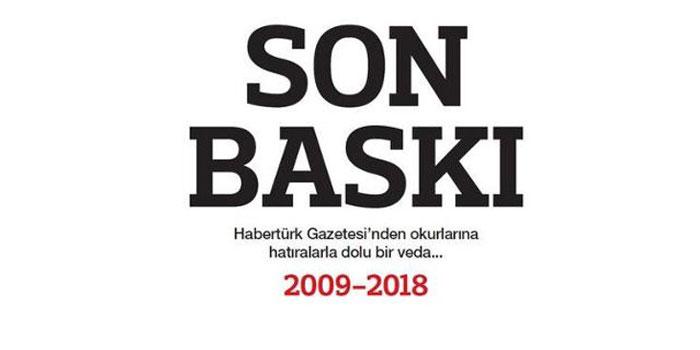 Habertürk gazetesi okurlarına veda etti: Son baskı