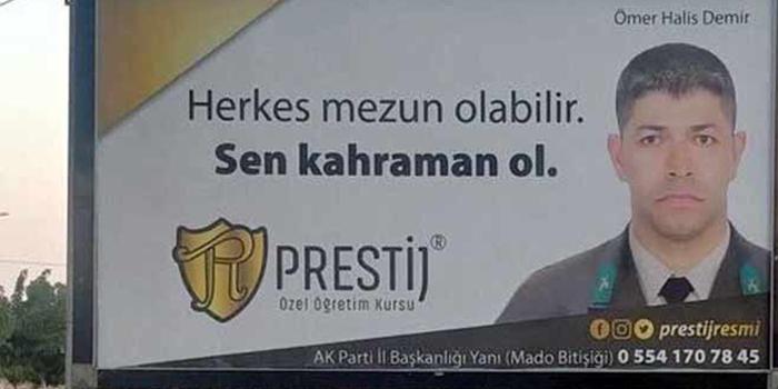 Şehit Ömer Halisdemir'li afişler tepki çekti