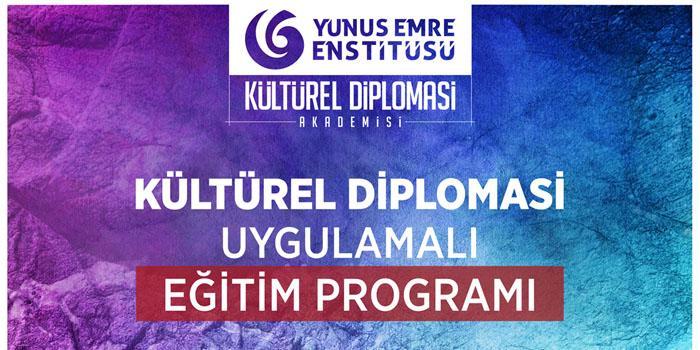 """""""Kültürel Diplomasi Uygulamalı Eğitim Programı""""na başvurular başladı"""