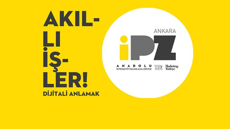 İPZ Anadolu'nun üçüncü durağı Ankara