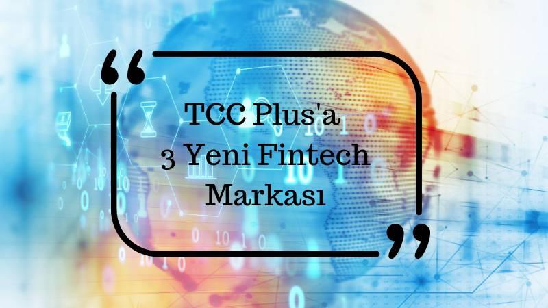 TCC Plus'a üç yeni müşteri