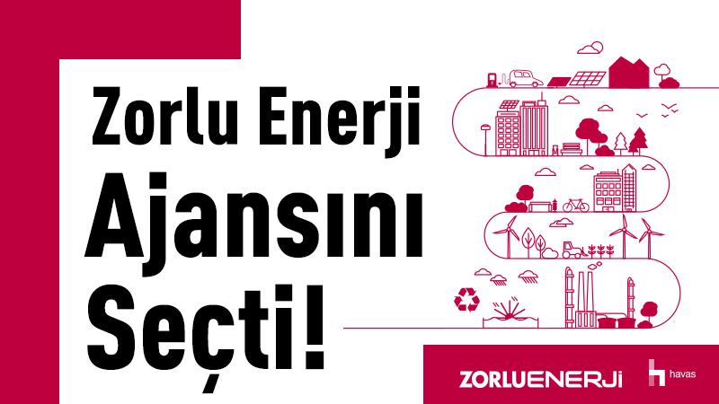Zorlu Enerji, Havas İstanbul ile el sıkıştı