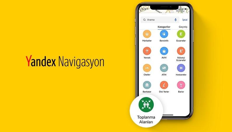 Yandex, Türkiye'deki afet toplanma alanlarını göstermeye başladı