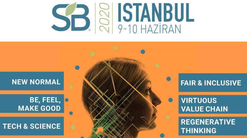 Sustainable Brands İstanbul'un yeni tarihi 9-10 Haziran 2020