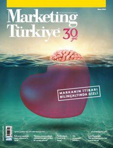 Marketing Türkiye Nisan sayısı dijital olarak yayında