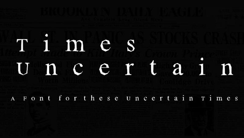 Salgının yeni yazı tipi: Times Uncertain