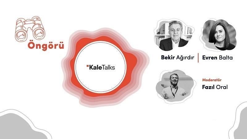"""KaleTalks sohbet serisinde """"Öngörü"""" kavramı masaya yatırıldı"""