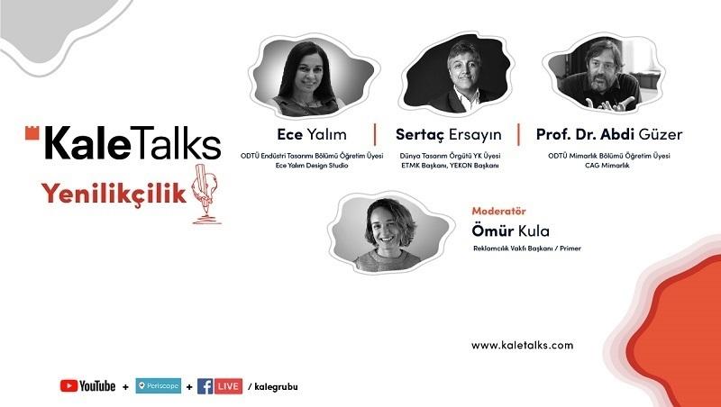"""Kale Talks online sohbetlerinin ikincisinde """"Yenilikçilik"""" konuşuldu"""