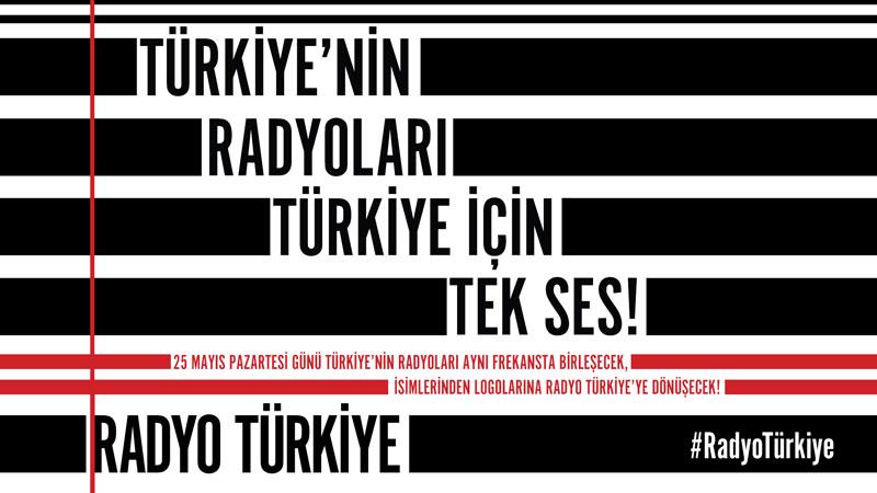 """Radyolar """"Türkiye"""" için tek ses olacak"""