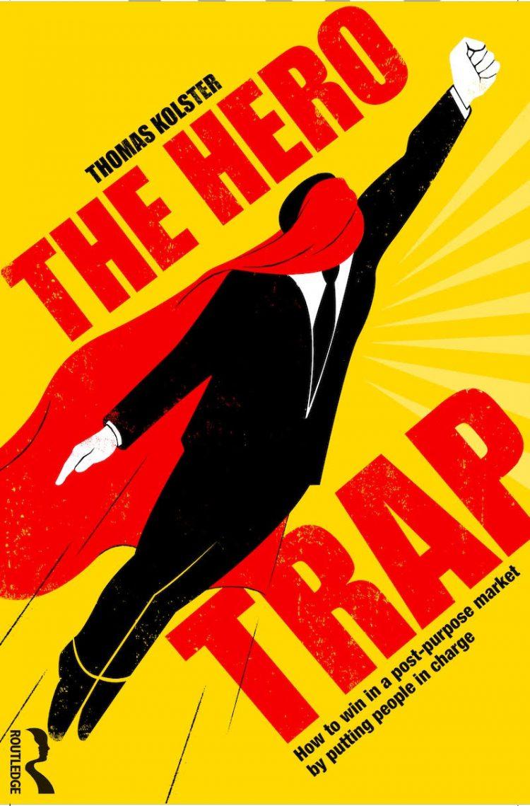 """Thomas Kolster'in yeni kitabı """"The Hero Trap"""" geliyor"""
