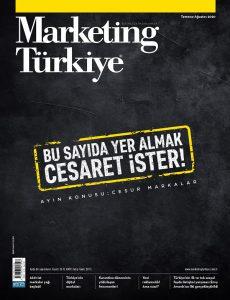 Marketing Türkiye Temmuz-Ağustos sayısı dijital olarak yayında