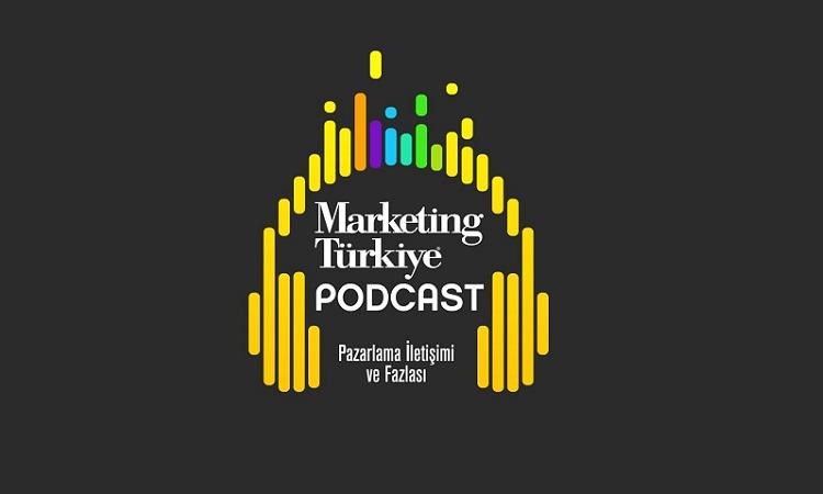 Marketing Türkiye'den bir ilk daha: Podcast serimiz yayında!