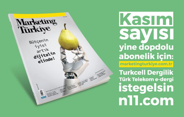 Marketing Türkiye Kasım sayısı dopdolu içeriğiyle yayında…