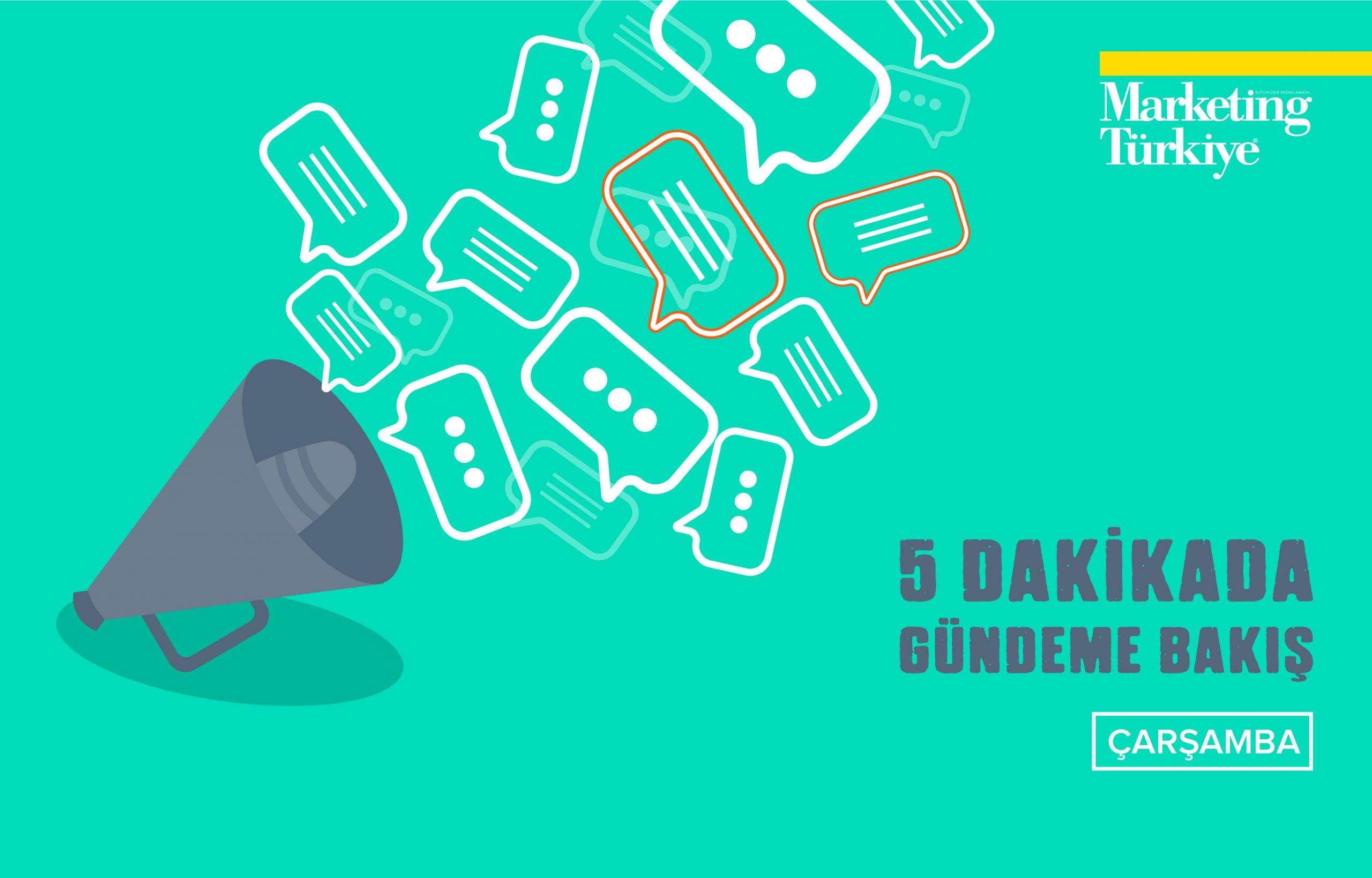 Marketing Türkiye ile 5 Dakikada gündeme bakış