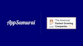 Amerika kıtasının en hızlı büyüyen şirketlerinden biri App Samurai oldu