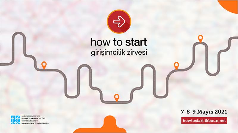 """""""How to Start Girişimcilik Zirvesi"""" iş dünyasının önemli isimlerini ağırlamaya hazırlanıyor"""