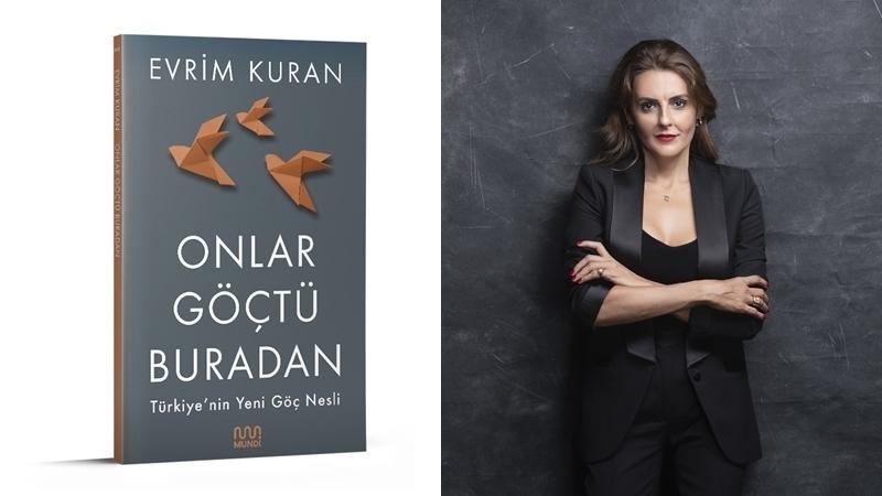 """Evrim Kuran'ın yeni kitabı """"Onlar Göçtü Buradan"""" kitapçılarda"""